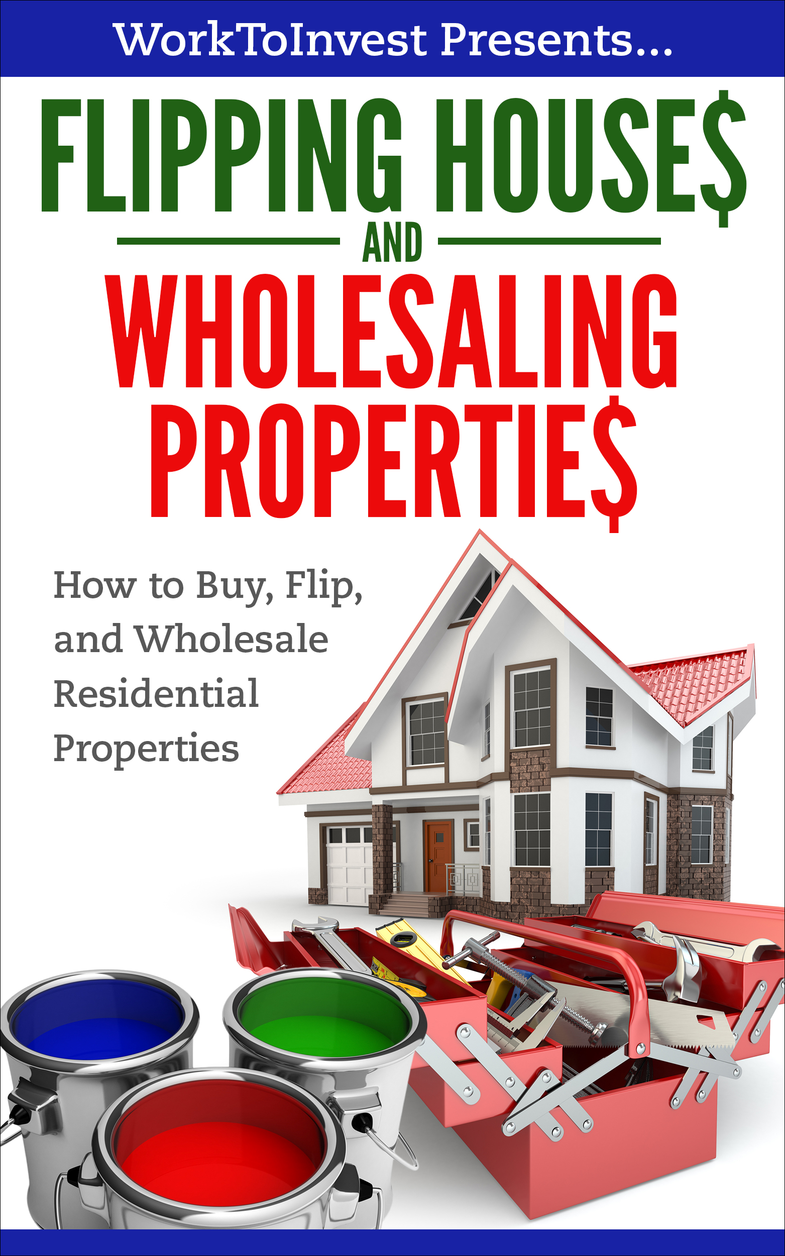 Flipping Houses and Wholesale Properties