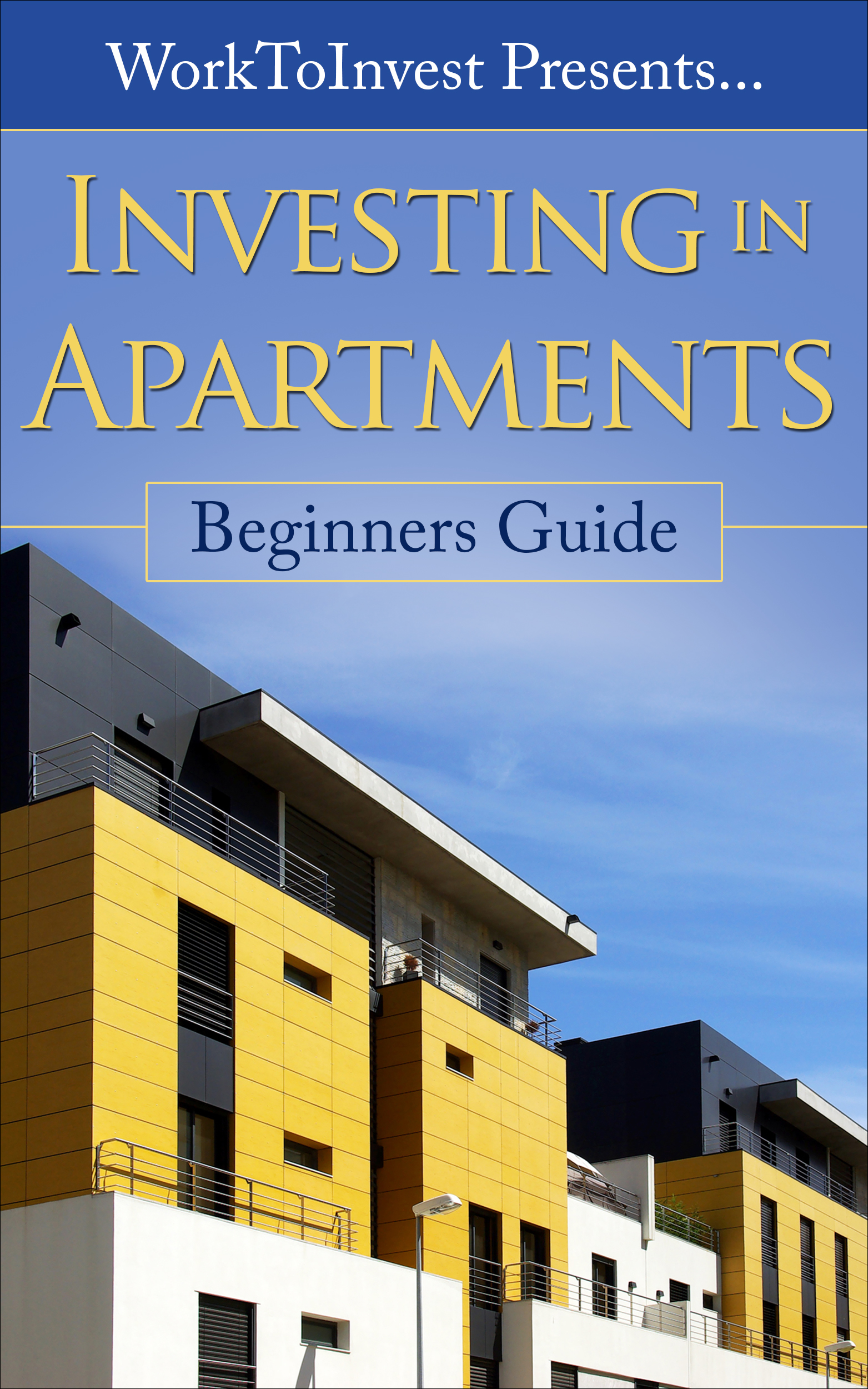 Investing in Apartments – A beginners guide