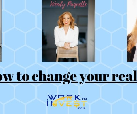 How to change your reality, interview with Wendy Paquette